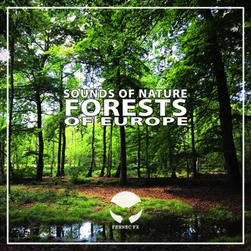 Nature sounds and ambiences, captured in different forests of Europe.